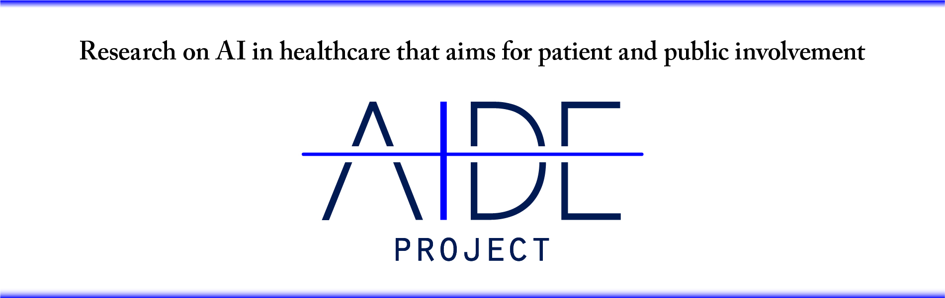 AIDE project: Research on AI in healthcare that aims for patient and public involvement